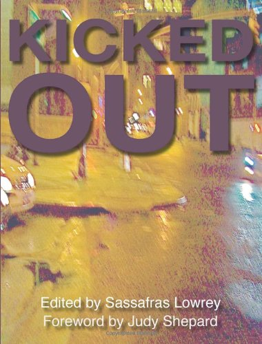 Kicked Out Anthology edited by Sassafras Lowrey