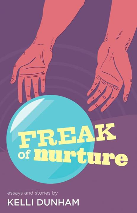 July 29, 2013 | KELLI DUNHAM'S FREAK OF NURTURE WITH COOL QUEER AUTHORS FOR HOT SUMMER DAYS