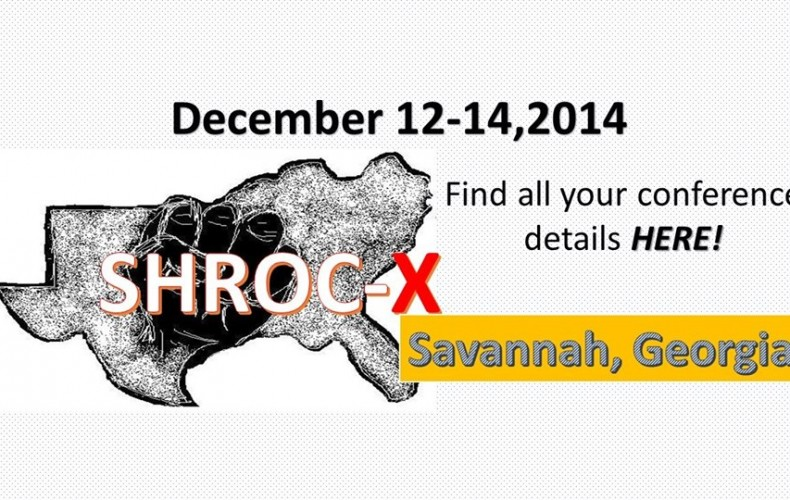 December 12, 2014 | Southern Human Rights Organizer's Conference (SHROC X)